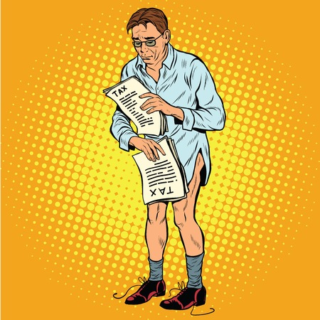 deductions: Retro businessman without pants because of taxes, pop art retro vector. Business and Finance, tax policy