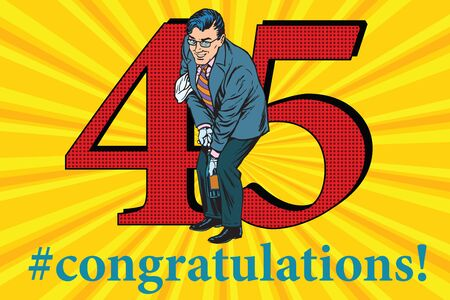 Congratulations to the 45 anniversary event celebration. Happy man opens a bottle of champagne. Vintage pop art retro vector illustration Illustration