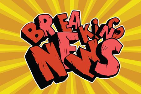 Breaking News old inscription. Pop art retro vector illustration Illustration