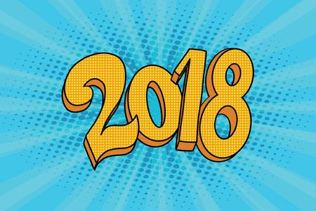 2018 two thousand eighteen year. Pop art retro comic book vector illustration. Illustration