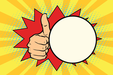 Thumb up gesture and a comic bubble. Pop art retro vector illustration