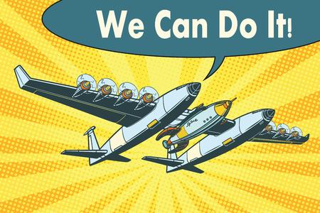 로켓을 우주로 보내는 비행기. 우리는 할 수있다. 팝 아트 복고풍 벡터 일러스트 레이션 일러스트