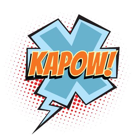 kapow comic word. Pop art retro vector illustration