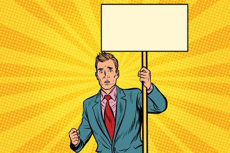 protester businessman with a placard at the rally. Pop art retro vector illustration