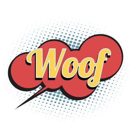 woof comic word. Pop art retro vector illustration