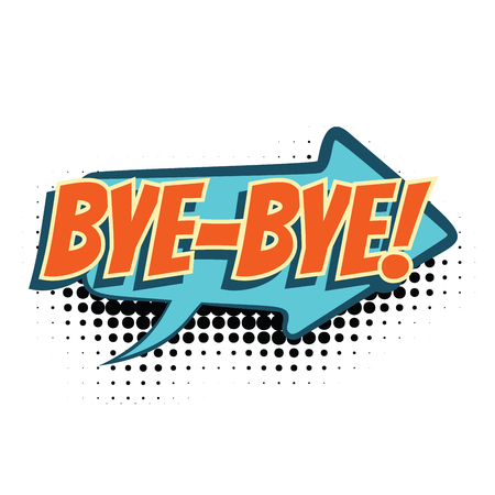 bye comic word. Pop art retro vector illustration
