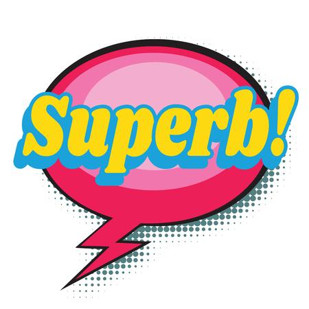 superb comic word. Pop art retro vector illustration