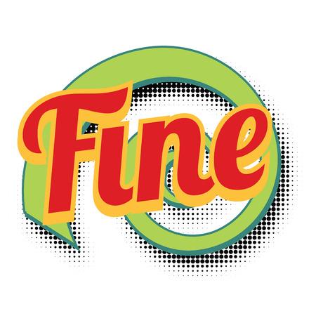 fine comic word. Pop art retro vector illustration Stock Photo