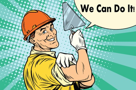 Builder with a trowel we can do it. Pop art retro vector illustration