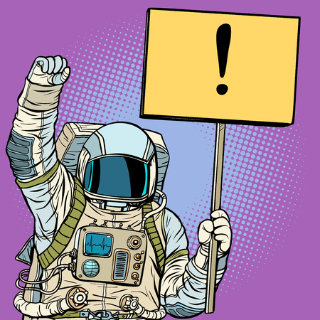 Astronaut protests with a poster. Pop art retro vector illustration vintage kitsch drawing Vector Illustration