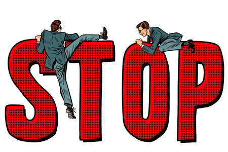 people climb on the word stop. Pop art retro vector illustration kitsch vintage