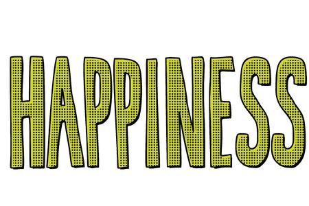 happiness word text. Pop art retro vector illustration kitsch vintage Foto de archivo - 125455425