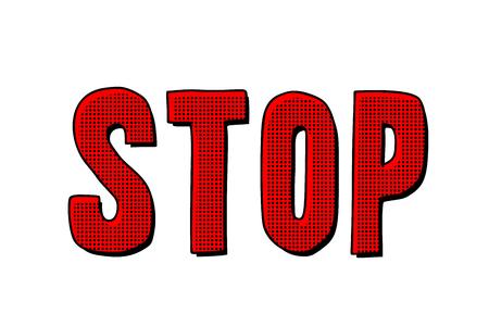 stop word text. Pop art retro vector illustration kitsch vintage Stock Illustratie