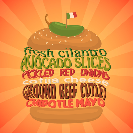 cilantro: Mexican burger concept. Traditional food. Cilantro, avocado, pickled red onion, cotija. Lettering vegetable. Vector fastfood.