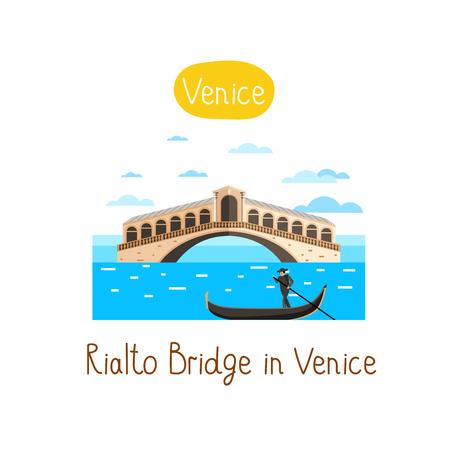 rialto: Rialto Bridge in Venice. Famous world landmarks icon concept. Journey around the world. Tourism and vacation theme. Modern design flat vector illustration.
