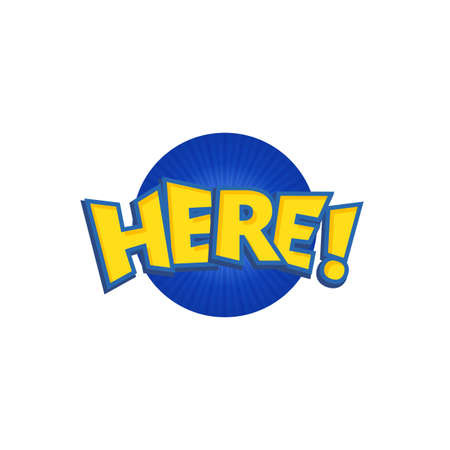 phrases: Here phrases written in a cartoon game style yellow color with blue stroke. Illustration
