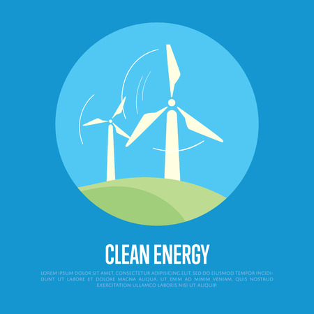 renewable resources: Clean energy vector illustration. Wind turbines in green field on background of blue sky. Ecological types of electricity. Natural landscape. Eco generation. Renewable resources concept.
