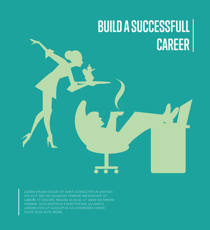secretary tray: Silhouettes of secretary carrying on tray tea set and businessman relaxing with his feet up on desk. Build successful career banner, isolated vector illustration on green background. Office life Illustration
