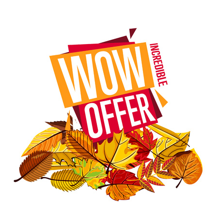 incredible: Autumn sale design template, vector illustration. Wow offer, incredible sale proposition banner with colorful leaves on white background. Advertisement about autumnal discount. Poster design for shop