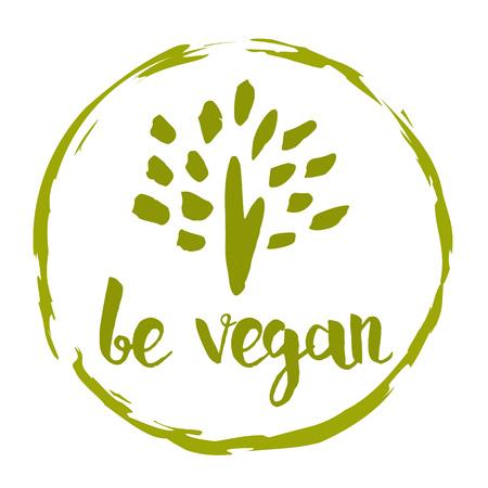 Be vegan hand drawn label isolated vector illustration. Healthy food symbol. Vegan icon.