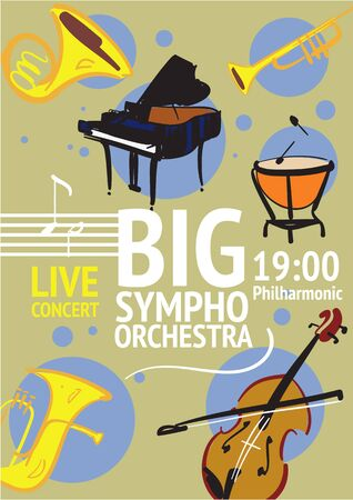 symphonic: Big symphonic orchestra live concert poster with notes and musical instruments. Timpani, trumpet, horn, tuba, piano, violin illustrations. Evening of classic music in philharmonic
