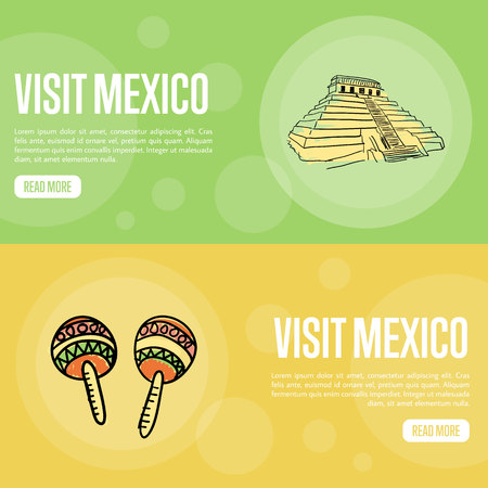 Visit Mexico banners. Mayas ancient pyramid, maracas hand drawn vector illustrations on national colors backgrounds. Web templates with country related symbols. For travel company web page design