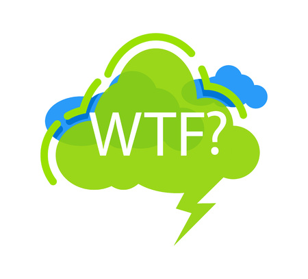 WTF? speech bubble with expression text