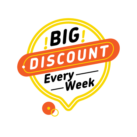 Yellow speech balloon with trendy big discount every week writing