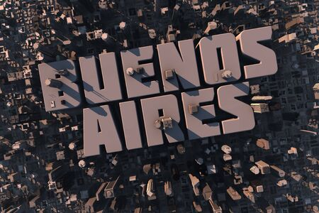 aires: Top view of urban city in 3D with skycrapers, buildings and name Buenos Aires