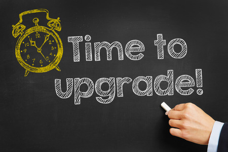 technically: Hand writes Time to upgrade on blackboard