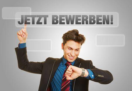 apprenticeship employee: German slogan Jetzt bewerben! (Apply now!) with business man checking his watch