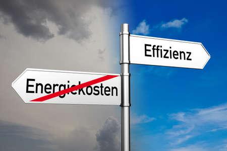 save heating costs: German words Effienz (efficiency) and Energiekosten (energy costs) on a sign (3D Rendering)