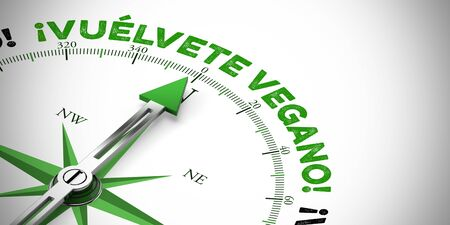 """Spanish slogan """"Vuelvete vegetariano"""" (Be Vegan!) as a concept for vegan diet and lifestyle (3D Rendering)"""