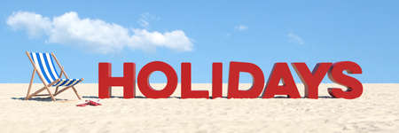 Vacation concept with a deck chair and a Holidays sign at the Beach underneath a blue sky (3d rendering)