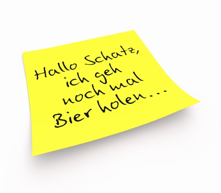 banderole: Stickies - Hi Honey, I go get beer again Stock Photo