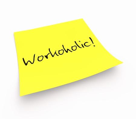 workaholic: Stickies - workaholic