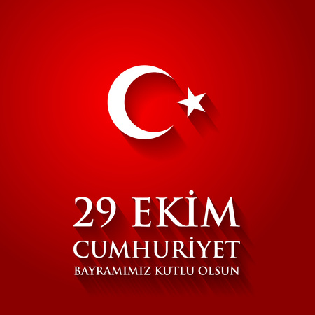 29 Ekim Cumhuriyet Bayraminiz kutlu olsun. Translation: 29 october Happy Republic Day Turkey. Greeting card design elements. Иллюстрация