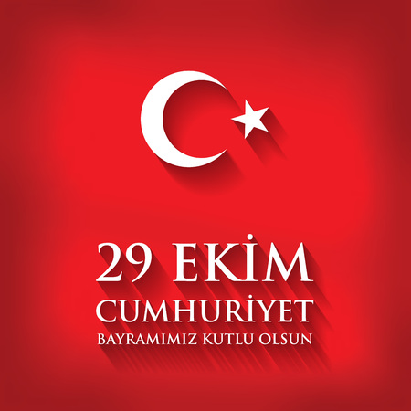 29 Ekim Cumhuriyet Bayraminiz kutlu olsun. Translation: 29 october Happy Republic Day Turkey. Greeting card design elements. Illustration