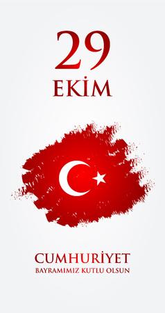 29: 29 Ekim Cumhuriyet Bayraminiz kutlu olsun. Translation: 29 october Happy Republic Day Turkey. Greeting card design elements. Illustration