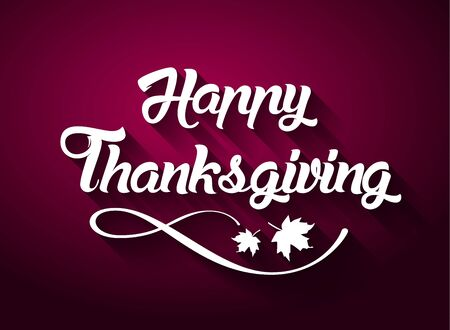 Thanksgiving greeting card with Happy Thanksgiving lettering text vector illustration. Illustration