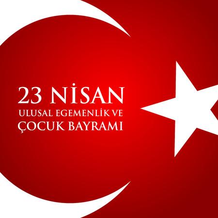 Artistic illustration of a 23 nisan uluslar egemenlik ve cocuk baryrami. Translation: Turkish April 23 National Sovereignty and Childrens Day. Vector illustration. Illustration