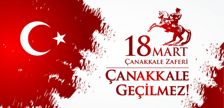 Canakkale zaferi 18 Mart. Translation: Turkish national holiday of March 18, 1915 the day the Ottomans victory Canakkale Victory. Vector illustration with star, moon and man on horse.
