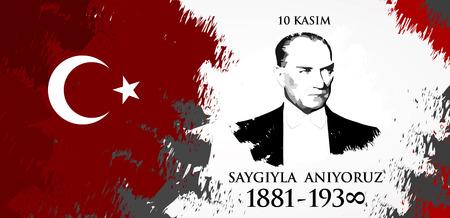 Saygilarla aniyoruz 10 kasim. Übersetzung aus dem Türkischen. 10. November, respektiere und erinnere dich..