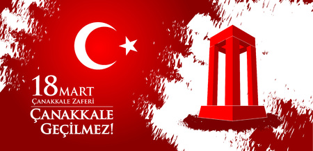 Canakkale zaferi 18 Mart. Translation: Turkish national holiday of March 18, 1915 the day the Ottomans victory Canakkale Victory. Imagens - 125110143