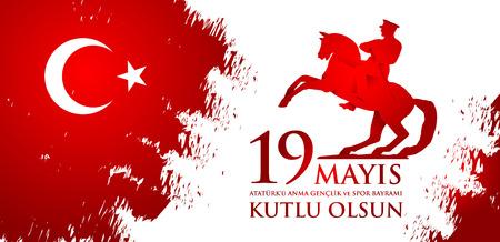 19 mayis Ataturk'u anma, genclik ve spor bayrami. Traduction du turc: 19 mai commémoration d'Ataturk, journée de la jeunesse et des sports.