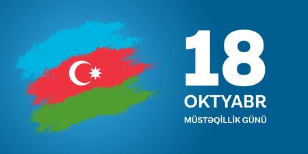 18 Oktyabr musteqillik gunu. Translation from azerbaijani: October 18th Independence day. Imagens - 129521997