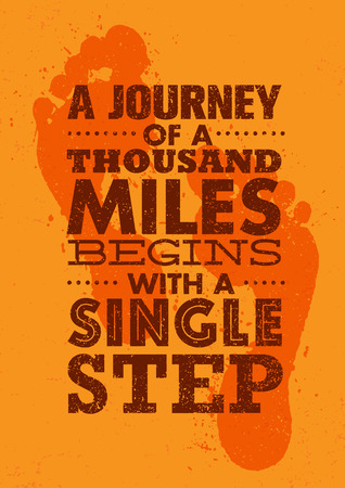 miles: A Journey Of A Thousand Miles Begins With A Single Step. Inspiring Creative Motivation Quote Template