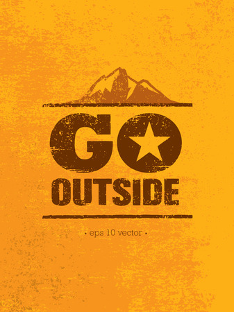 Go Outside. Adventure Mountain Hike Creative Motivation Concept. Vector Outdoor Design Illustration
