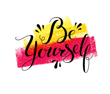 Handwritten Modern Calligraphy Be Yourself motivation quote. Illustration