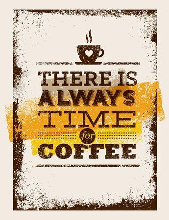 Es gibt immer Zeit für Kaffee. Kreatives Weinlese-Plakat-Konzept. Standard-Bild - 71542677